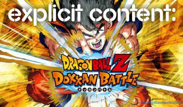Explicit Content : Dragonball Z Dokkan Battle 4 - Hynerd.it