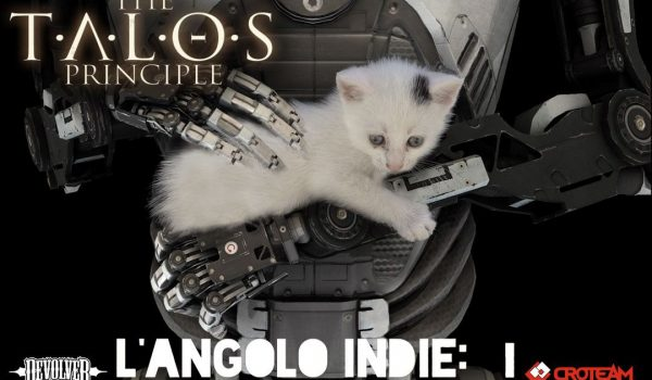 L'Angolo Indie: The Talos Principle - Parte 4 17 - Hynerd.it