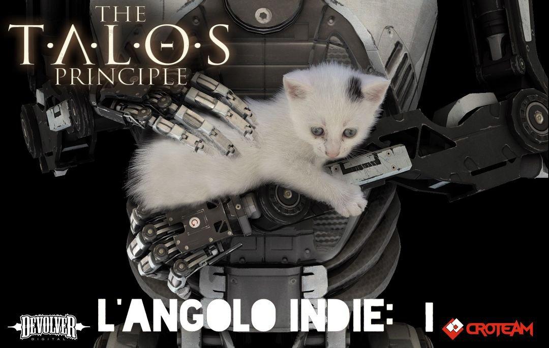 L'Angolo Indie : The Talos Principle Parte I 1 - Hynerd.it