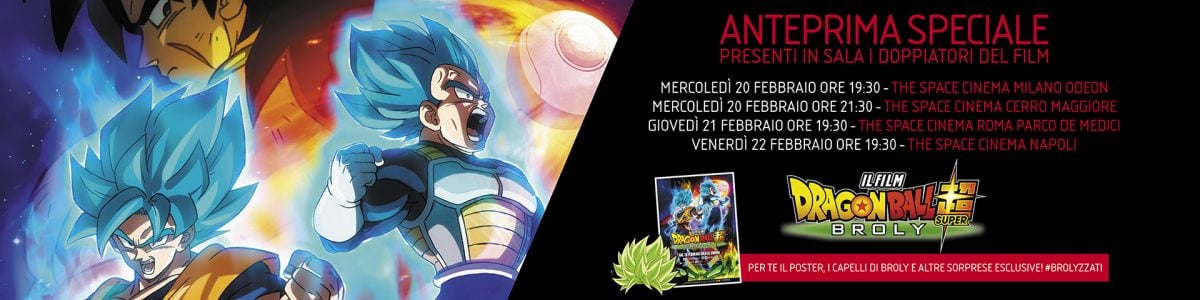 DRAGON BALL SUPER: BROLY IN ANTEPRIMA NEI THE SPACE CINEMA - 1920x480 dragonball anteprima date v2